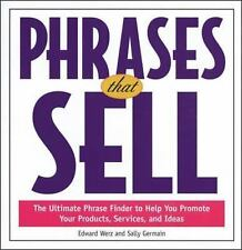 Phrases That Sell : Ultimate Phrase Finder to Help You Promote Your Products,...