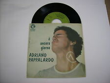 """ADRIANO PAPPALARDO - E' ANCORA GIORNO - 7"""" VINYL ITALY 1972 VERY GOOD - BATTISTI"""