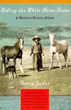 Riding the White Horse Home: A Western Family Album, Jordan, Teresa, Acceptable