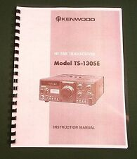 Kenwood TS-130SE Instruction Manual - Premium Card Stock Covers & 28 LB Paper!