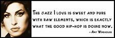 Wall Quote - Amy Winehouse - The jazz I love is sweet and pure with raw elements
