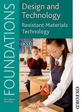 Design and Technology Foundations Resistant Materials Technology Key Stage 3...