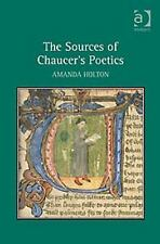 The Sources of Chaucer's Poetics by Holton, Amanda