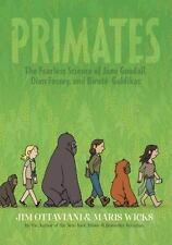 Primates: The Fearless Science of Jane Goodall, Dian Fossey, and Birut-ExLibrary