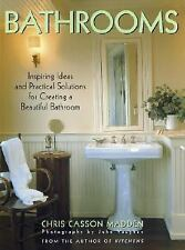 Bathrooms: Inspiring Ideas and Practical Solutions for Creating a Beautiful Bath