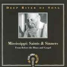 Deep River of Song - Mississippi : Saints and Sinners by Alan Lomax (CD, 1999)