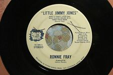 "RONNIE FRAY ""Little Jimmy Jones / Where Did You Go?"" BREAKS FUNK POWER HOUSE VG+"