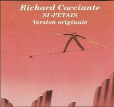 Si J'Etais (Version Originale) - Richard Cocciante (2009, CD NEUF)