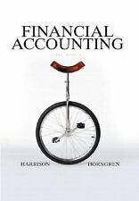 Financial Accounting by Charles T. Horngren and Walter T., Jr. Harrison (2005, …