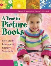 A Year in Picture Books: Linking to the Information Literacy Standards, Messner,