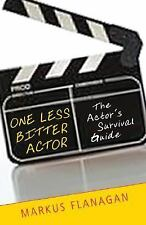 Book One Less Bitter Actor Survival Guide Flanagan