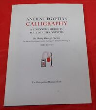 Ancient Egyptian Calligraphy - A Beginner's Guide to Writing Hieroglyphs