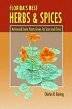 Florida's Best Herbs and Spices : Native and Exotic Plants Grown for Scent...