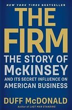 The Firm: The Story of McKinsey and Its Secret Influence on American Business b