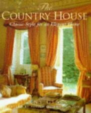 The Country House: Classic Style for an Elegant Home