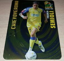 CARD CALCIATORI PANINI 2005-06 CHIEVO SEMIOLI CALCIO FOOTBALL SOCCER ALBUM