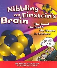 Nibbling on Einstein's Brain: The Good, the Bad and the Bogus in-ExLibrary