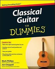 Classical Guitar For Dummies by Chappell, Jon, Phillips, Mark