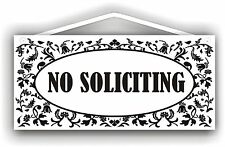 No Soliciting Indoor/Outdoor sign