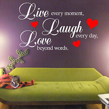 Live Every Moment Laugh Every Day Love Beyond Words VINYL WALL ART STICKER QUOTE