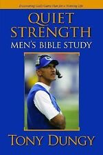 Quiet Strength: Men's Bible Study : Discovering God's Game Plan for a Winning...