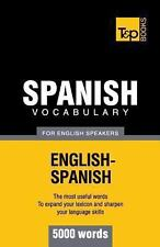 Spanish Vocabulary for English Speakers - 5000 Words by Andrey Taranov (2012,...