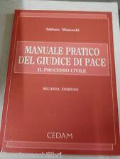 MANUALE PRATICO DEL GIUDICE DI PACE Il processo civile Adriano Maneschi Cedam