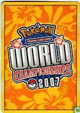Pokemon 2007 World Championships cards $1.39 CAD each MINT! CHECK LISTING & PICK