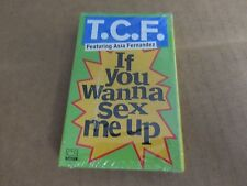 T.C.F. Featuring Asia Fernandez  If You Wanna Sex Me UP SEALED CASSETTE SINGLE