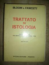 BLOOM & FAWCETT - TRATTATO DI ISTOLOGIA - ED:PICCIN - ANNO:1970  (BG)
