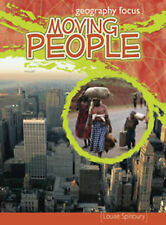 Moving People: Migration and Settlement : Migration and Settlement (Geography Fo