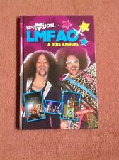 We Love You LMFAO Annual 2013 by Pillar Box Red Publishing Ltd (Hardback, 2012)
