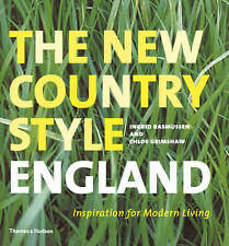New Country Style: England: Inspiration for Modern Living by Chloe Grimshaw (Har