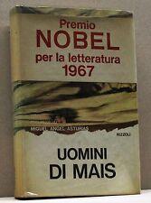 UOMINI DI MAIS - M.A.Asturias [libro, rizzoli, seconda edizione, 1967]