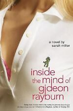 Inside the Mind of Gideon Rayburn, Sarah Miller, 0312333757, Book, Acceptable