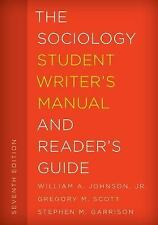 NEW - The Sociology Student Writer's Manual and Reader's Guide
