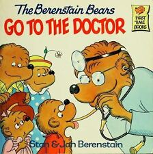 Berenstain Bears First Time Bks.: The Berenstain Bears Go to the Doctor by...
