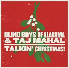 THE/TAJ MAHAL,THE BLIND BOYS OF ALABAMA - TALKIN' CHRISTMAS!  CD NEU