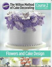 Course 2 Student Guide Book Building Buttercream Skills 2014  from Wilton 4081