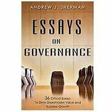 Essays On Governance: 36 Critical Essays To Drive Shareholder Value-ExLibrary