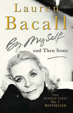 By Myself and Then Some,Bacall, Lauren,Excellent Book mon0000061196