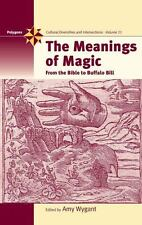 Polygons: The Meanings of Magic : From the Bible to Buffalo Bill Vol. 11 by...
