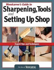 Woodcarver's Guide to Sharpening Tools and Setting Up Shop: Expert Tip-ExLibrary