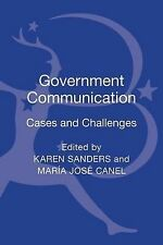 Government Communication: Cases and Challenges, Sanders, JR. Thomas, Canel, Mari