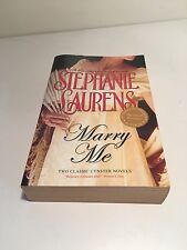 Marry Me: WITH Scandals Bride AND A Rogue's Proposal by Stephanie Laurens (Paper