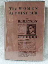 SIGNED ROBINSON JEFFERS THE WOMAN AT POINT SUR 1ST IN DJ  long inscription