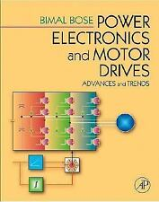 POWER ELECTRONICS AND MOTOR DRIVES WITH CD Int'l Edition
