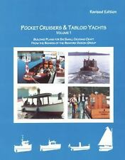 Pocket Cruisers and Tabloid Yachts Vol. 1 : Building Plans for Six Small...