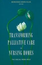 NEW - Transforming Palliative Care in Nursing Homes: The Social Work Role