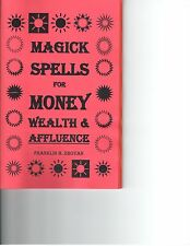 MAGICK SPELLS FOR MONEY,WEALTH & AFFLUENCE occult magic VERY POWERFUL book charm